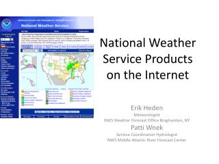 National Weather Service Products  on the Internet