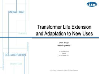 Transformer Life Extension and Adaptation to New Uses