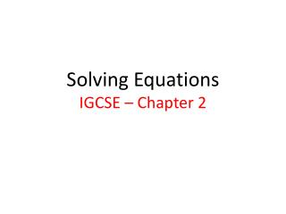 Solving Equations IGCSE – Chapter 2