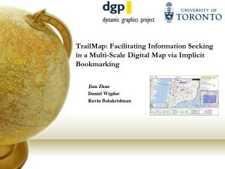 TrailMap : Facilitating Information Seeking in a Multi-Scale Digital Map via Implicit  Bookmarking