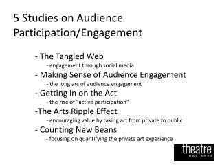 5 Studies on Audience Participation/Engagement  The Tangled Web engagement through social media