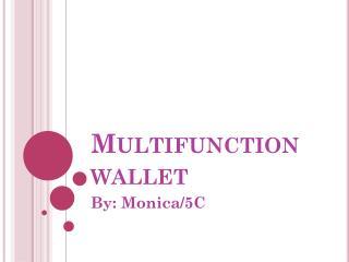 Multifunction wallet