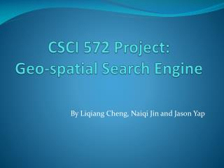 CSCI 572 Project:  Geo-spatial Search Engine