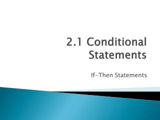 2.1 Conditional Statements