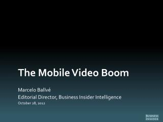 The Mobile Video Boom