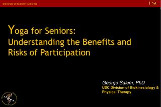 Y oga for Seniors: Understanding the Benefits and Risks of Participation