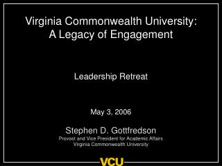 Virginia Commonwealth University:  A Legacy of Engagement
