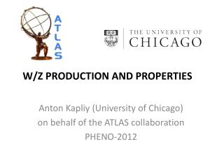 W/Z PRODUCTION AND PROPERTIES