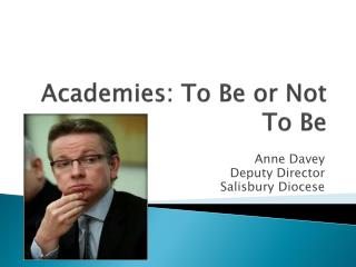 Academies: To Be or Not To Be