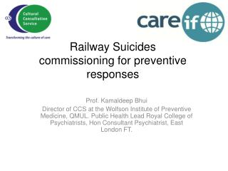 Railway Suicides commissioning for preventive responses