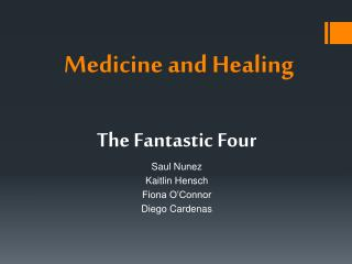 Medicine and Healing