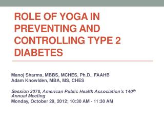 Role of yoga in preventing and controlling Type 2 diabetes