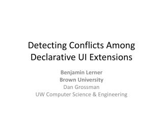 Detecting Conflicts Among Declarative UI Extensions