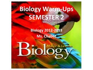 Biology Warm-Ups SEMESTER 2