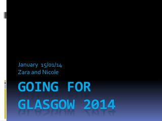 Going For Glasgow 2014
