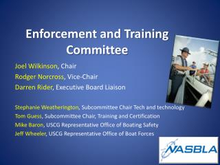 Enforcement and Training Committee