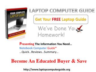 LAPTOP COMPUTER GUIDE