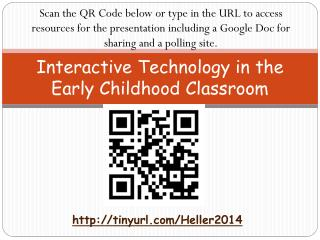 Interactive Technology in the Early Childhood Classroom