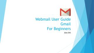 Webmail User Guide Gmail For Beginners