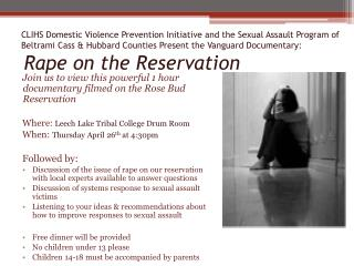Join us to view this powerful 1 hour documentary filmed on the Rose Bud Reservation