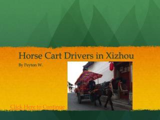Horse Cart Drivers in Xizhou