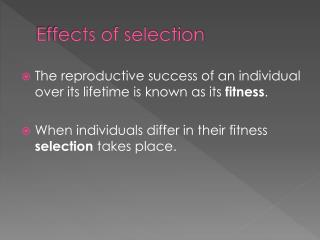 Effects of selection