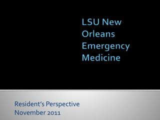 LSU New Orleans Emergency Medicine