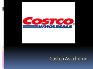 Costco Asia home