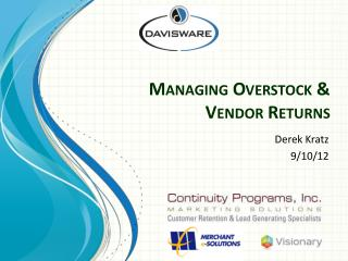 Managing Overstock & Vendor Returns