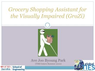 Grocery Shopping Assistant for the Visually Impaired ( GroZi )