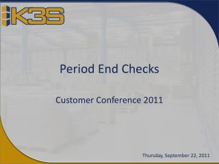 Period End Checks
