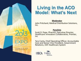 Living in the ACO Model: What's Next