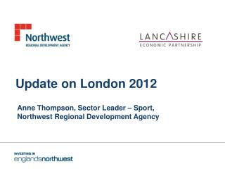 Update on London 2012