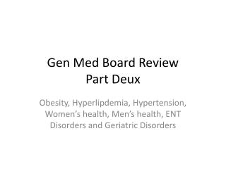 Gen Med Board Review Part  D eux