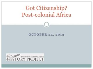 Got Citizenship?   Post-colonial Africa