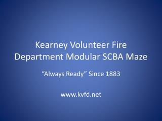 Kearney Volunteer Fire Department Modular SCBA Maze