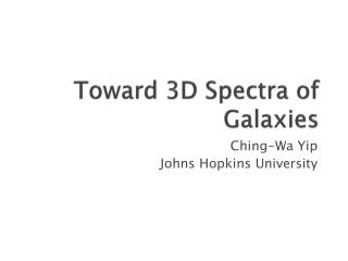 Toward 3D Spectra of Galaxies