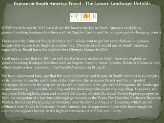 Expose on South America Travel - The Luxury Landscape Unfold