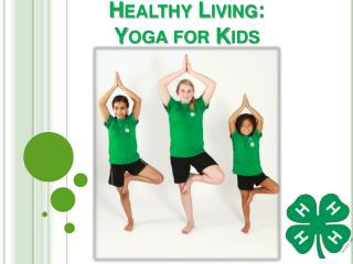 Healthy Living: Yoga for Kids