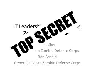 IT Leadership for the Coming Zombie Apocalypse
