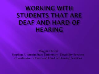 Working with Students that are Deaf and Hard of Hearing