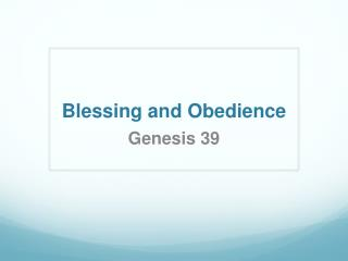 Blessing and Obedience