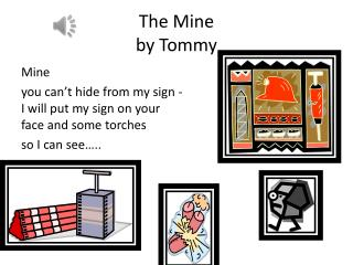 The Mine  by  Tommy
