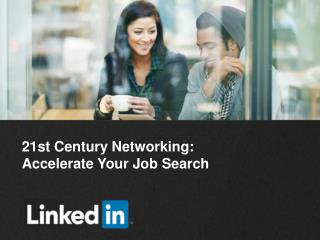 21st Century Networking:  Accelerate Your Job Search