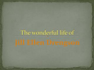 The wonderful life of