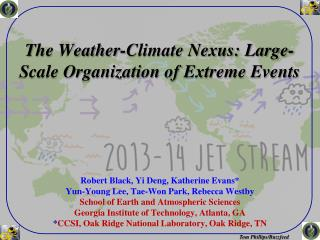The Weather-Climate Nexus: Large-Scale Organization of  Extreme Events