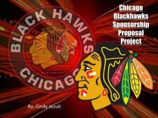 Chicago Blackhawks Sponsorship Proposal Project