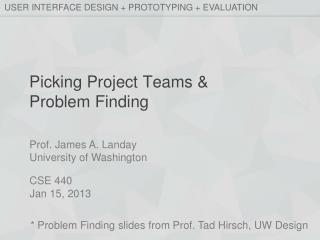 Picking Project Teams & Problem Finding