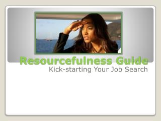 Resourcefulness Guide