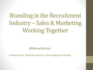 Branding in the Recruitment Industry – Sales & Marketing Working Together